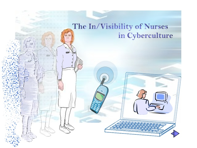 Enter The In/Visibility of Nurses in Cyberspace